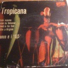 Discos de vinilo: VINILO TROPICANA - LA VOZ DE SU AMO - FRANCO E I G. 5. Lote 34692531