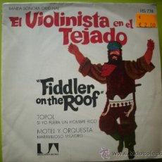 Discos de vinilo: EL VIOLINISTA EN EL TEJADO, SI YO FUERA UN HOMBRE RICO, 1971 PEPETO. Lote 34726760