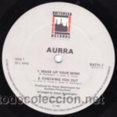 Discos de vinilo: AURRA ?– MAKE UP YOUR MIND/ CHECKING YOU OUT / A LITTLE LOVE . Lote 34698221