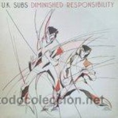 Dischi in vinile: U.K. SUBS – DIMINISHED RESPONSIBILITY . Lote 34698725