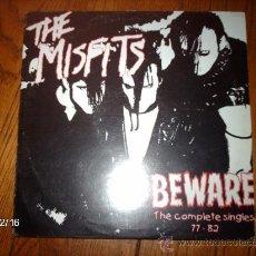 Discos de vinilo: THE MISFITS - BEWARE - THE COMPLETE SINGLES 77-82. Lote 34820087