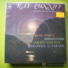 Discos de vinilo: RAY CONNIF /BLUE MOON + HONEY COMB +NIGHT AND DAY + ETRANGER AU PARADIS/EP 1966 PEPETO. Lote 34741216