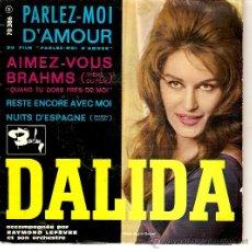 Discos de vinilo: EP DALIDA EDITADO EN FRANCIA PARLEZ-MOI D'AMOUR-RESTE ENCORE AVE MOI-THEME D'AIMER VOUS BRAHMS -NUIT. Lote 34748759