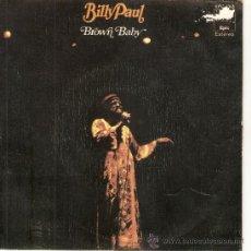Discos de vinilo: SINGLE BILLY PAUL - BROWN BABY. Lote 34753326