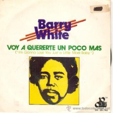 Discos de vinilo: SINGLE BARRY WHITE VOY A QUERETE UN POCO MAS. Lote 34753617