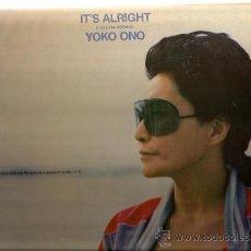 Discos de vinilo: LP YOKO ONO - IT´S ALRIGHT . Lote 34755072
