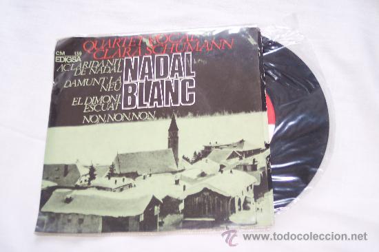 QUARTET CLARA SCHUMANN (1966) EP 6 TEMAS NADAL BLANC CANTAN CATALAN RARO (Música - Discos de Vinilo - EPs - Grupos Españoles 50 y 60)