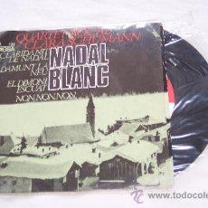 Discos de vinilo: QUARTET CLARA SCHUMANN (1966) EP 6 TEMAS NADAL BLANC CANTAN CATALAN RARO. Lote 34755870