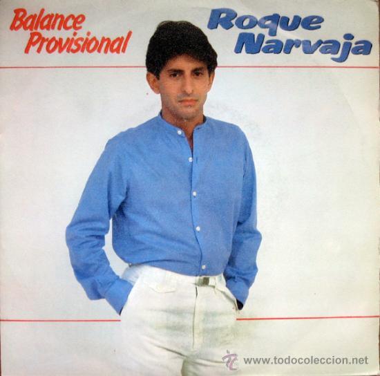 ROQUE NARVAJA. BALANCE PROVISIONAL / LA SOMBRA DE MADRID. SINGLE 1982 MOVIEPLAY (Música - Discos - Singles Vinilo - Cantautores Españoles)
