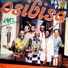 Discos de vinilo: OSIBISA. PATA / MALAIKA. SINGLE 1982 CBS PROMOCIONAL. Lote 34782710