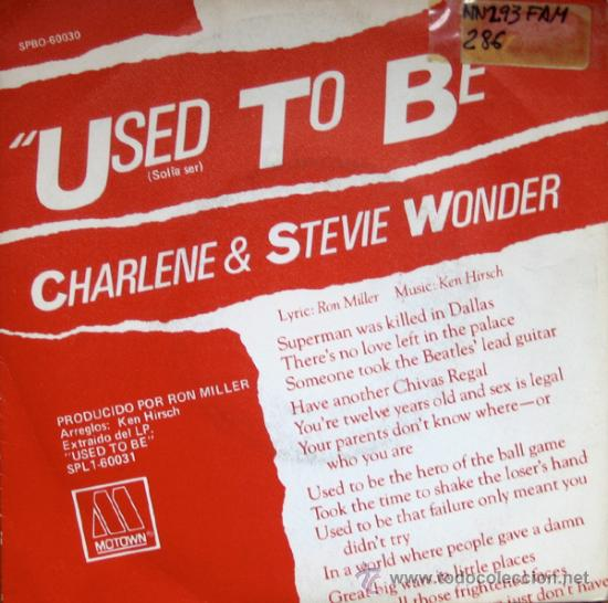 CHARLENE & STEVE WONDER. USED TO BE / I WANT TO COME BACK AS SONG. SINGLE 1982 MOTOWN (Música - Discos - Singles Vinilo - Funk, Soul y Black Music)
