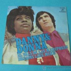 Discos de vinilo: DANNY & DONNA. EL VALS DE LAS MARIPOSAS. DREAMS LIKE MINE. Lote 34789962