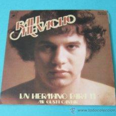 Discos de vinilo: RAÚL MENACHO. UN HERMANO PARA TI. ME GUSTA CANTAR. Lote 34790400