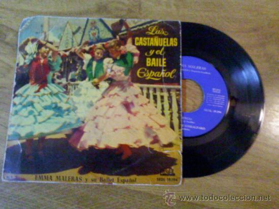 /LAS CASTAÑUELAS Y EL BAILE ESPAÑOL EMMA MALERAS VALENCIA / MANOLETE / ZARAGOZANA... (Música - Discos de Vinilo - EPs - Flamenco, Canción española y Cuplé)