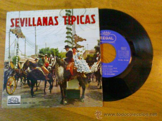 SEVILLANAS TIPICAS..SEVILLANAS DE TRIANA..SEVILLANAS DE ERITAÑA..SEVILLANAS DE SANTA CRUZ.SEVILLANAS (Música - Discos de Vinilo - EPs - Flamenco, Canción española y Cuplé)