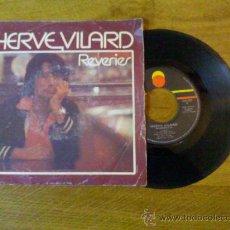 Discos de vinilo: HERVE VILARD..REVERIES..LES CHEVALIERS DE LA ROUTE.. Lote 34849713