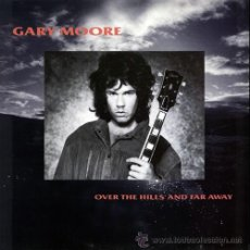Discos de vinilo: GARY MOORE - OVER THE HILLS AND FAR AWAY (1986) MAXI SINGLE. Lote 34821291
