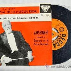 Discos de vinilo: ERNEST ANSERMET - FESTIVAL DE LA PASCUA RUSA ORQ. SUISSE ROMANDE ¡¡NUEVO!! (DECCA EP 1959) ESPAÑA. Lote 34847160