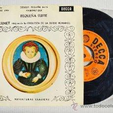 Discos de vinilo: ERNEST ANSERMET - DEBUSSY/PEQUEÑA SUITE WEBER ORQ. SUISSE ROMANDE ¡¡NUEVO!! (DECCA EP 1962) ESPAÑA. Lote 34851858