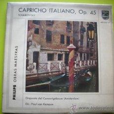 Discos de vinilo: TCHAIKOVSKY-CAPRICHO ITALIANO OP. 45/ SINGLE PHILIPS . Lote 34911939
