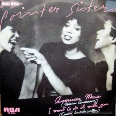 Discos de vinilo: POINTER SISTERS. AMERICAN MUSIC/IWANT TO DO WITH YOU. SINGLE 1982 RCA PROMOCIONAL. Lote 34856373
