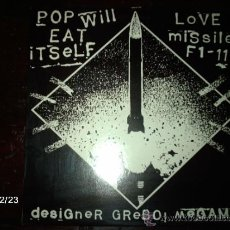 Discos de vinilo: POP WILL EAT ITSELF - LOVE MISSILE F1-11. Lote 34870688