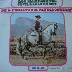 Discos de vinilo: LOS MARISMEÑOS-SEVILLANAS DE HOY DE A.PERALTA Y M.PAREJA OREGON--LP HISPAVOX DE 1968 ,RF-288 . Lote 47006202