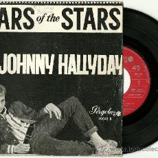 Discos de vinilo: JOHNNY HALLYDAY. STARS OF THE STARS (VINILO SINGLE 1965). Lote 34901456