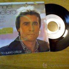 Discos de vinilo: ANGEL MELERO. ¿ POR QUÉ.. POR QUÉ.. POR QUÉ?NO QUIERO CRITICAR.. Lote 34908341