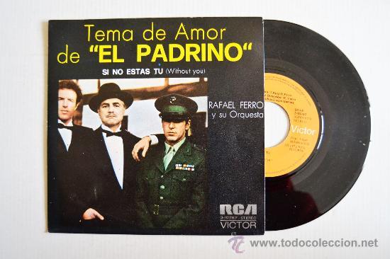 RAFAEL FERRO Y ORQUESTA - TEMA DE AMOR DE EL PADRINO ¡¡NUEVO!! (RCA SINGLE 1972) ESPAÑA (Música - Discos - Singles Vinilo - Orquestas)