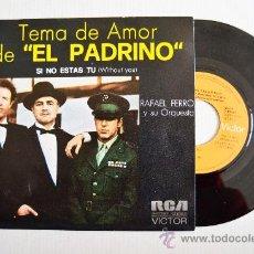 Discos de vinilo: RAFAEL FERRO Y ORQUESTA - TEMA DE AMOR DE EL PADRINO ¡¡NUEVO!! (RCA SINGLE 1972) ESPAÑA. Lote 34909992