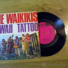 Discos de vinilo: THE WAIKIKIS..HAWAII TATTOO..HAWAII TATTOO. WAIKIKI WELCOME.ALOHA PARADE.HILO KISS. Lote 34923247