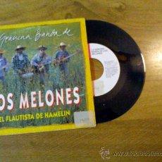 Discos de vinilo: LA GENUINA BANDA DE LOS MELONES..EL FLAUTISTA DE HAMELIN.. Lote 34923333