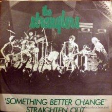 Discos de vinilo: STRANGLERS. SOMETHING BETTER CHANGE/ STRAIGHTEN OUT. UA, UK 1977 SINGLE VINILO 7. Lote 34918376