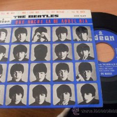 Dischi in vinile: THE BEATLES (QUE NOCHE AQUEL DÍA, TELL ME WHY +3) EP ESP 1964 16618 (EX+/EX+) (EP9). Lote 34935634