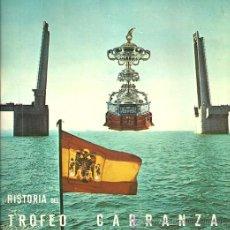 Discos de vinilo: HISTORIA DEL TROFEO CARRANZA EP AÑO 1973 EDITADO EN ESPAÑA.. Lote 34942373