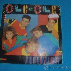 Discos de vinilo: OLE OLE - ADRENALINA- SINGLE CBS ESPAÑA 1984.. Lote 34943252