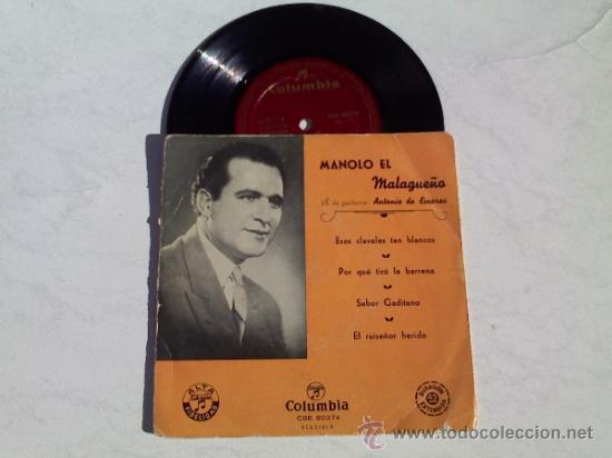 MANOLO EL MALAGUEÑO.ESOS CLAVELES TAN BLANCOS. POR QUE TIRO LA BARRENA.SABOR GADITANO.TREMOLINA. (Música - Discos de Vinilo - EPs - Flamenco, Canción española y Cuplé)