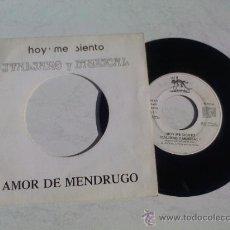 Discos de vinilo: HOY ME SIENTO ITALIANO Y MUSICAL. AMOR DE MENDRUGO.. Lote 34948853