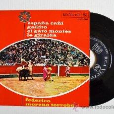Discos de vinilo: FEDERICO MORENO TORROBA - ESPAÑA CAÑI/GALLITO… ¡¡NUEVO!! (RCA EP 1962) ESPAÑA. Lote 34952085