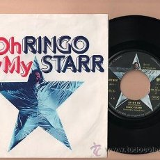 Discos de vinilo: BEATLES RINGO STARR OH MY MY SINGLE 7 45 VINILO. Lote 34953463