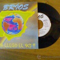 Discos de vinilo: BRIOS..YA LLEGÓ EL 92..NO TE QUIERO PERDER.. Lote 34954053