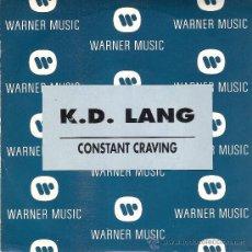 Discos de vinilo: K.D. LANG - CONSTANT CRAVING (MISMA CANCION EN AMBAS CARAS) WEA 1993 - PROMO! EX/EX. Lote 34956147