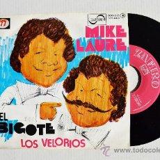 Discos de vinilo: MIKE LAURE - LOS BIGOTES/LOS VELORIOS ¡¡NUEVO!! (ZAFIRO SINGLE 1977) ESPAÑA. Lote 34962146