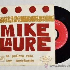 Discos de vinilo: MIKE LAURE - LA POLLERA ROTA/SOY HUERFANITO ¡¡NUEVO!! (ZAFIRO SINGLE 1968) ESPAÑA. Lote 34962167