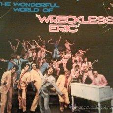 Discos de vinilo: THE WONDERFUL WORLD OF WRECKLESS ERIC - STIFF 1978 LP. Lote 34962496