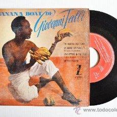 Discos de vinilo: GIOVANNI PELLI - BANANA BOAT ¡¡SIN USAR!! (ZAFIRO EP 1959) ESPAÑA. Lote 34963267