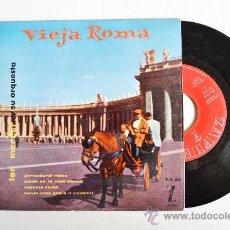Discos de vinilo: LEN MERCER Y SU ORQUESTA - VIEJA ROMA ¡¡SIN USAR!! (ZAFIRO EP 1959) ESPAÑA. Lote 34964205