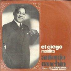 Discos de vinilo: ANTONIO MACHÍN - EL CIEGO - SINGLE 1968. Lote 34965424