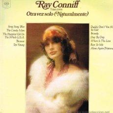 Disques de vinyle: RAY CONNIFF - OTRA VEZ SOLO (NATURALMENTE) - LP 1972. Lote 34972571